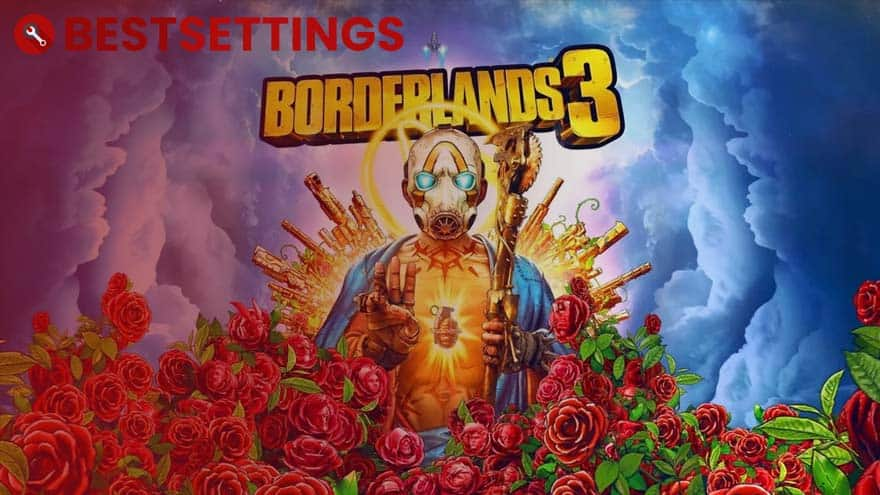 logo Best Settings For Borderlands 3