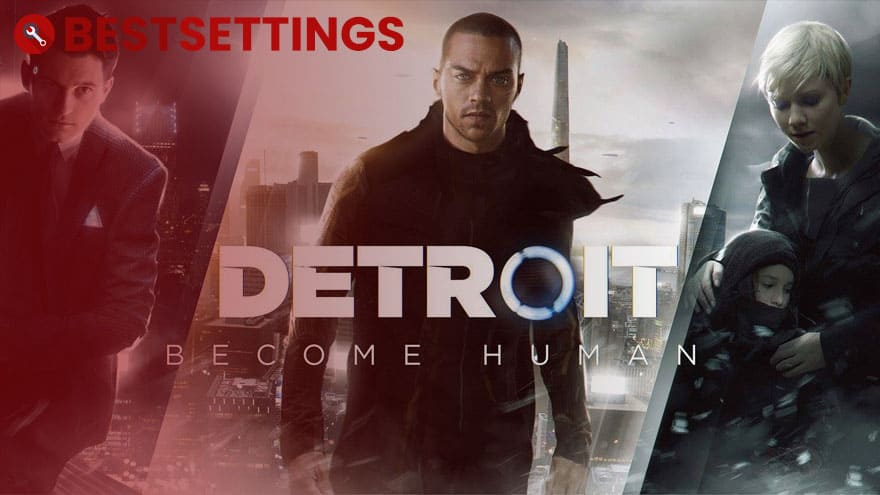logo Best Settings For Detroit: Become Human